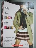 【書寶二手書T3/原文小說_NCJ】Only the Good Spy Young_Ally Carter