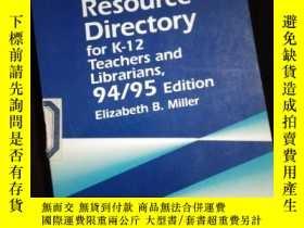 二手書博民逛書店The罕見Internet Resource Diectory for K-12 teachers and Lib