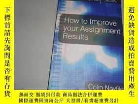 二手書博民逛書店How罕見to Improve your Assignment ResultsY266567 Colin Ne