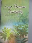 【書寶二手書T5/原文小說_YJE】Love Precious Humanity…_Kayt Kennedy