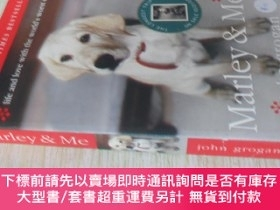 二手書博民逛書店英文原版罕見Marley & Me: Life and Love with the World s Worst D
