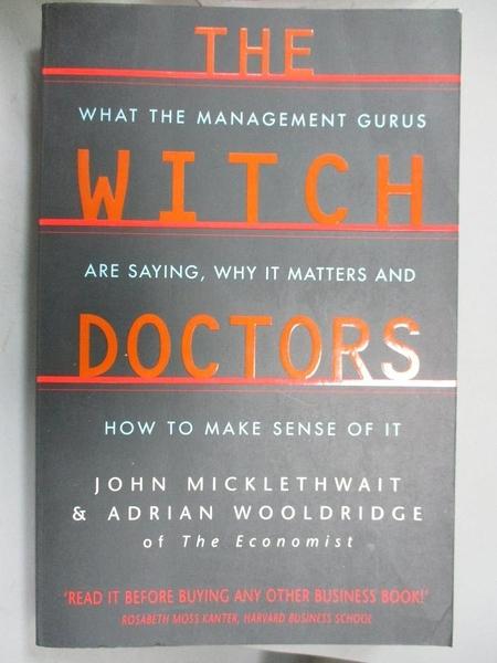 【書寶二手書T3/財經企管_E4J】The Witch Doctors_John Micklethwait