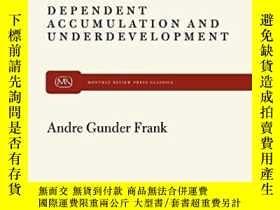 二手書博民逛書店Dependent罕見AccumulationY256260 Andre Gunder Frank Month