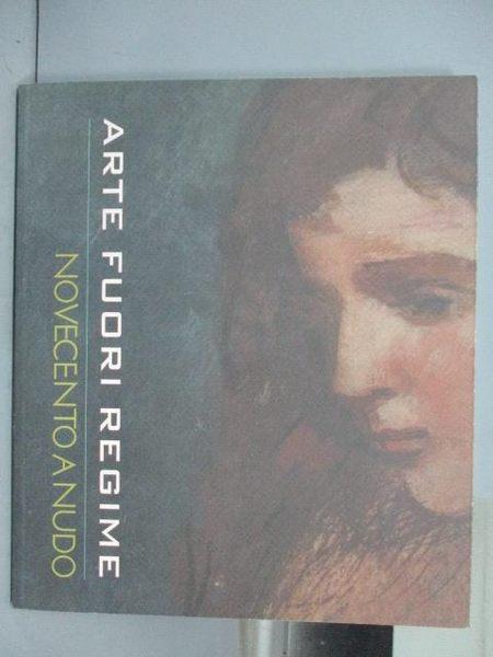 【書寶二手書T6/收藏_PNK】Echi Dal Novecento(3)Arte Fuori Regime