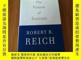 二手書博民逛書店The罕見Future of Success 《成功的未來》【精