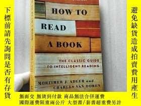 二手書博民逛書店How罕見to Read a Book:The Classic Guide to Intelligent Read