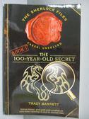 【書寶二手書T7/原文小說_IBR】The 100-year-old Secret_Barrett, Tracy