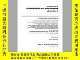 二手書博民逛書店Introduction罕見to Physiological and Pathological Chemistry
