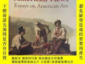 二手書博民逛書店American罕見Views: Essays On American Art (無字跡 無汙跡 )Y2750