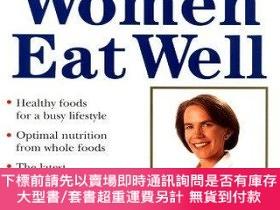 二手書博民逛書店Strong罕見Women Eat WellY255174 Miriam E. Nelson,judy Kni