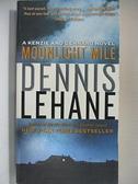 【書寶二手書T1/原文小說_B9A】Moonlight Mile_Lehane, Dennis