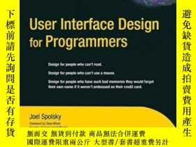 二手書博民逛書店User罕見Interface Design For ProgrammersY255562 Avram Joe