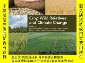 二手書博民逛書店Crop罕見Wild Relatives and Climate ChangeY410016 Robert J