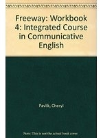 二手書博民逛書店《Freeway: Workbook 4: Integrated Course in Communicative English》 R2Y ISBN:0582085985