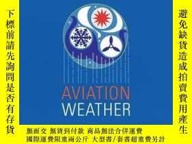 二手書博民逛書店Aviation罕見WeatherY410016 Federal Aviation ... Skyhorse