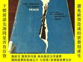 二手書博民逛書店THE罕見POWER TO KEEP PEACEY271942