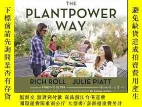 二手書博民逛書店The罕見Plantpower Way: Whole Food Plant-based Recipes And G