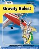 二手書博民逛書店 《Gravity Rules!》 R2Y ISBN:1881431754│Aims Educational Foundation