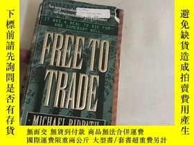 二手書博民逛書店FREE罕見TO TRADEY13534 MICHAEL RID
