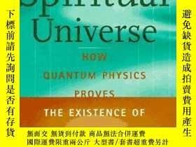 二手書博民逛書店The罕見Spiritual Universe: How Qua