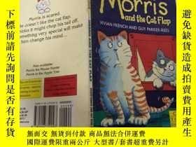 二手書博民逛書店Morris罕見and the cat flap:莫裏斯和貓撲Y200392