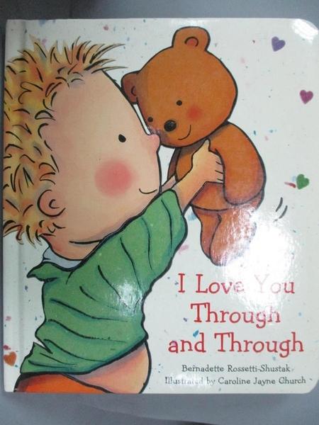 【書寶二手書T5/少年童書_YJH】I Love You Through And Through_Rossetti-Sh
