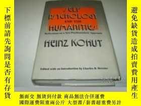 二手書博民逛書店Self罕見Psychology And The HumanitiesY364682 Heinz Kohut