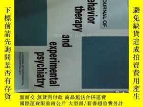 二手書博民逛書店Journal罕見of Behavior Therapy and Experimental Psychiatry