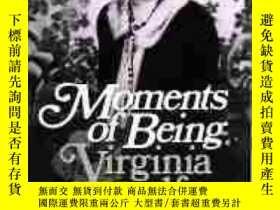 二手書博民逛書店Moments罕見Of BeingY256260 Virginia Woolf Harcourt 出版197