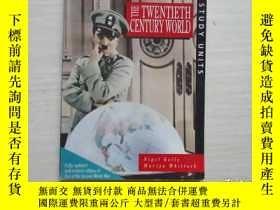 二手書博民逛書店THE罕見TWENTIETH CENTURY WORLD【326