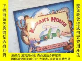 二手書博民逛書店KUMAK S罕見HOUSE A Tale of Far NorthY198833
