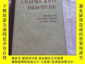 二手書博民逛書店CRACKS罕見AND FRACTURE 裂紋和斷裂 精裝本*Y310981 出版1976