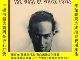 二手書博民逛書店The罕見Ways of White FolksY117832