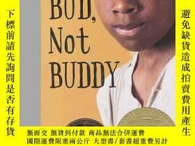 二手書博民逛書店Bud,罕見Not Buddy[我叫巴德,不是巴弟]Y449926 Christopher Paul Curt