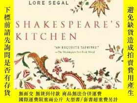 二手書博民逛書店Shakespeare s罕見KitchenY364682 Lore Segal New Press 出版2