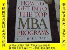 二手書博民逛書店How罕見to Get Into the TOP MBA PRO