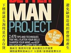 二手書博民逛書店The罕見Better Man ProjectY256260 Bill Phillips Rodale Boo