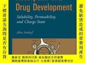 二手書博民逛書店Absorption罕見and Drug Development: Solubility, Permeabilit