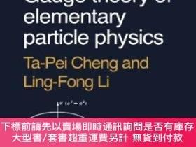 二手書博民逛書店Gauge罕見Theory Of Elementary Particle PhysicsY464532 Ta-