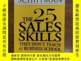 二手書博民逛書店The罕見25 Sales Skills They Don t Teach at Business School奇