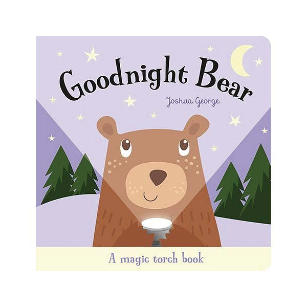 A Magic Torch Book:Goodnight Bear 小熊說晚安趣味膠片書