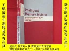 二手書博民逛書店Intelligent罕見Memory Systems: Second Interna... (小16開 ) 【詳