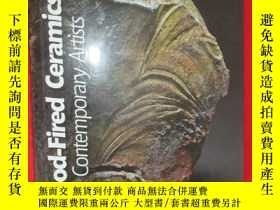 二手書博民逛書店Wood-Fired罕見Ceramics: 100 Contem