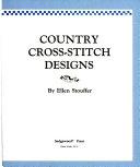 二手書博民逛書店 《Country Cross-Stitch Designs》 R2Y ISBN:0696023350│Better Homes & Gardens Books