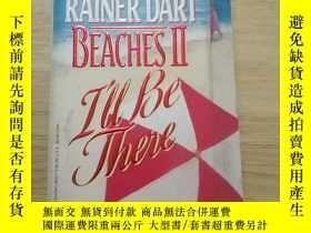 二手書博民逛書店Beaches罕見II: I ll Be There(京)Y179933 見圖 見圖