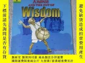 二手書博民逛書店Ananse罕見And The Pot Of WisdomY21