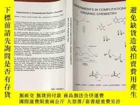 二手書博民逛書店experiments罕見in computational organic chemistry(計算有機化學實驗)