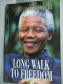 【書寶二手書T1/原文小說_JDD】Long Walk to Freedom_Nelson Mandela