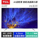 TCL 50P6 50吋 4K SMAR...