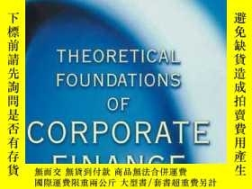 二手書博民逛書店Theoretical罕見Foundations Of Corporate Finance.Y256260 J